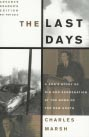 The Last Days by Charles Marsh