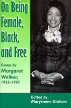 On Being Female, Black, and Free